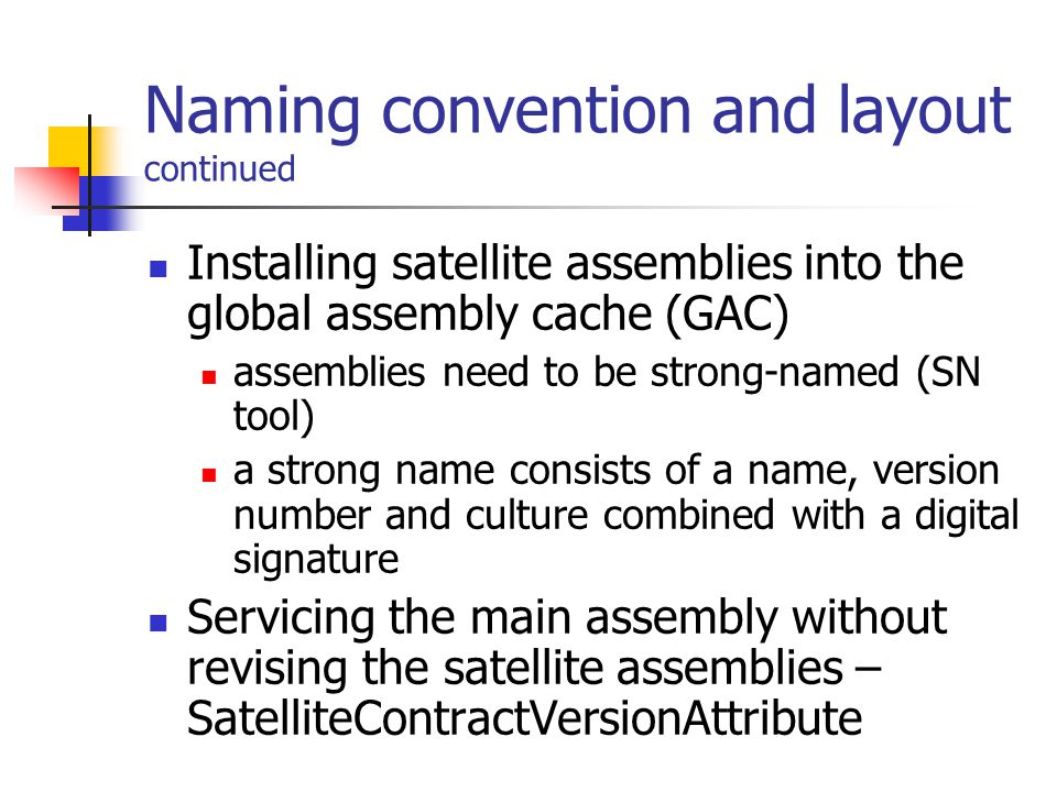 System.Resources namespace ResourceManager Provides access to culture-correct resources at runtime.