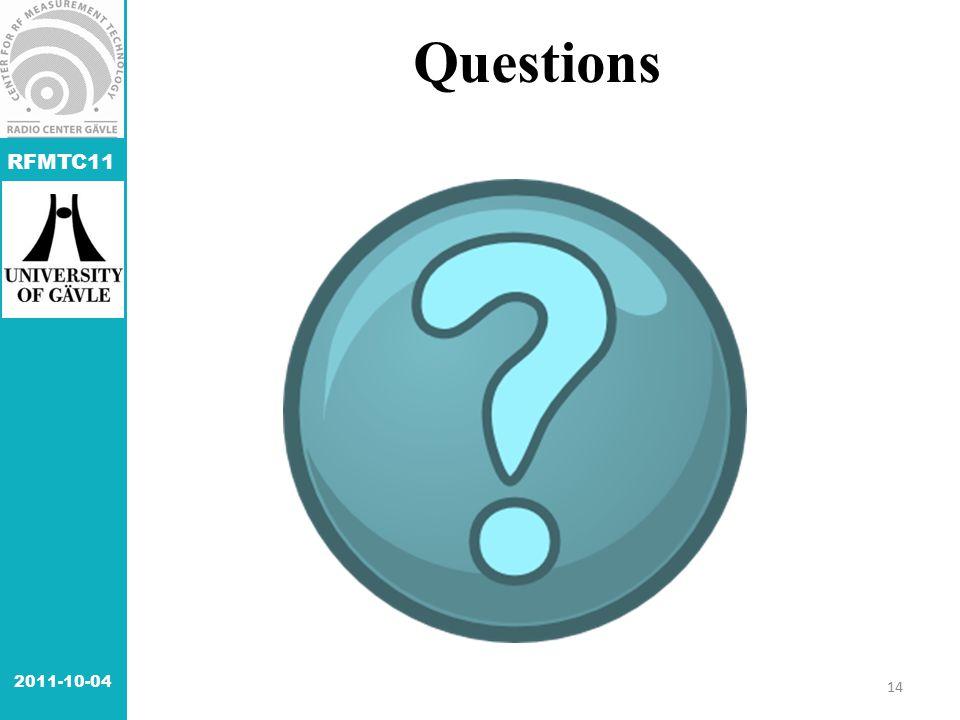 RFMTC11 Questions 2011-10-04 14