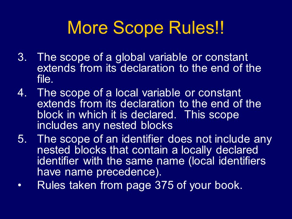 More Scope Rules!.