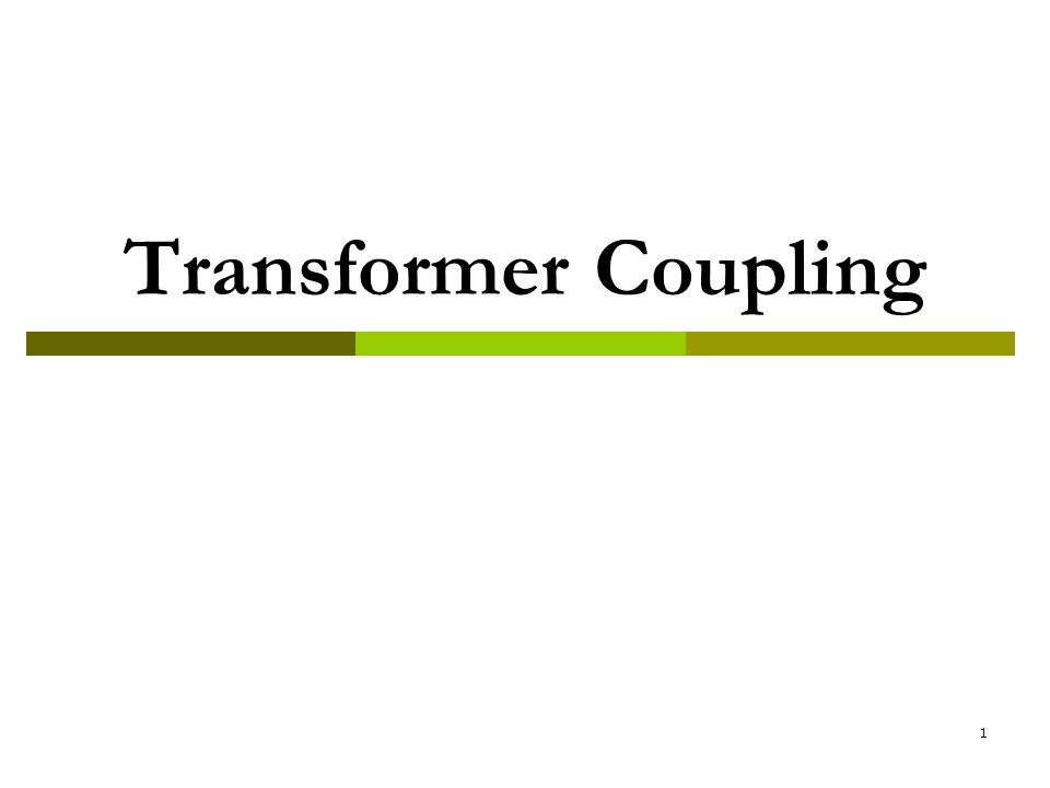 2 Introduction  Figure shown the transformer coupling to a load resistance such as a Loudspeaker in a radio.