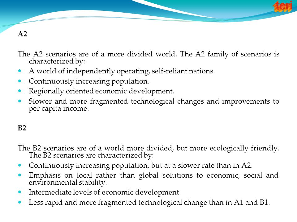 A2 The A2 scenarios are of a more divided world.