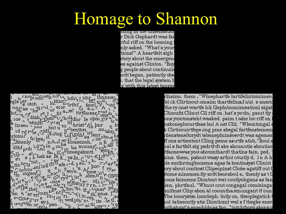 Homage to Shannon