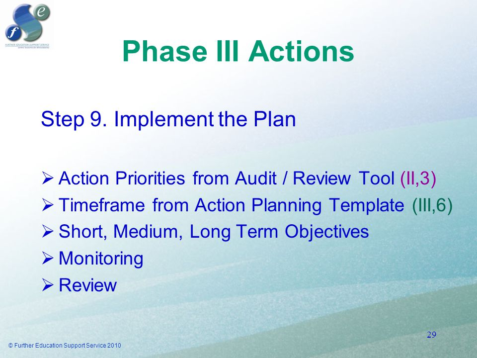 Phase III Actions Step 9.