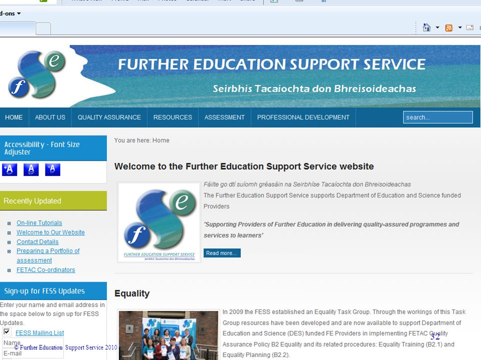 © Further Education Support Service 2010 32