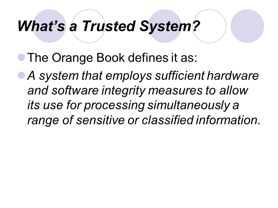 What's a Trusted System.