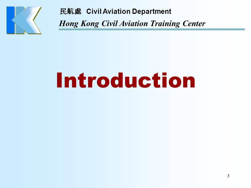 民航處 Civil Aviation Department Hong Kong Civil Aviation Training Center 34 Base Maintenance Cat.
