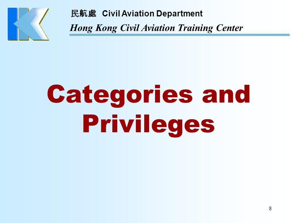 民航處 Civil Aviation Department Hong Kong Civil Aviation Training Center 19 Examination Matrix