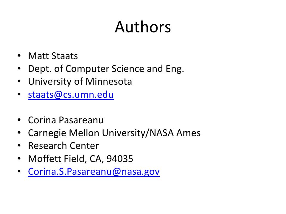 Authors Matt Staats Dept. of Computer Science and Eng.