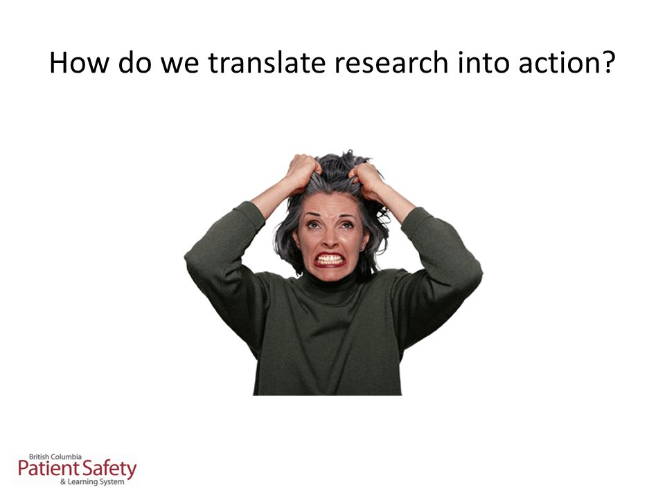 How do we translate research into action