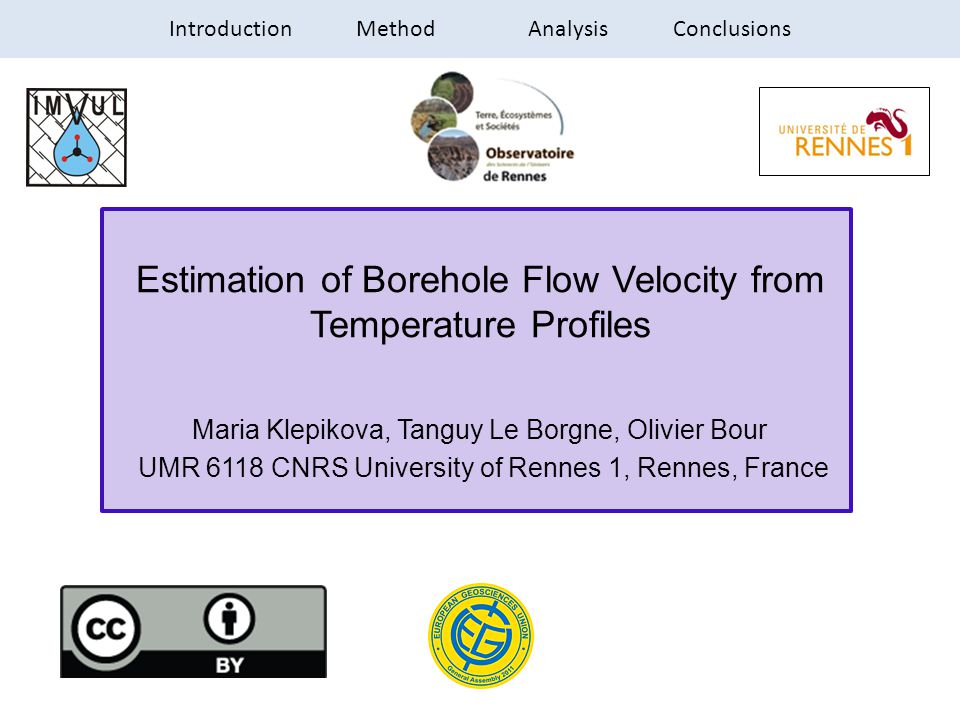 Estimation of Borehole Flow Velocity from Temperature Profiles Maria Klepikova, Tanguy Le Borgne, Olivier Bour UMR 6118 CNRS University of Rennes 1, R