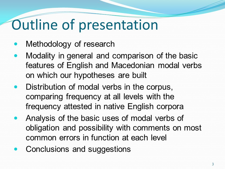 Methodology Analyzed data comes from the Macedonian English Learner Corpus (MELC) electronic data base of written material collected from learners of English in Macedonia at various ages and proficiency levels Contains around 500 000 words written by around 2000 participants 4