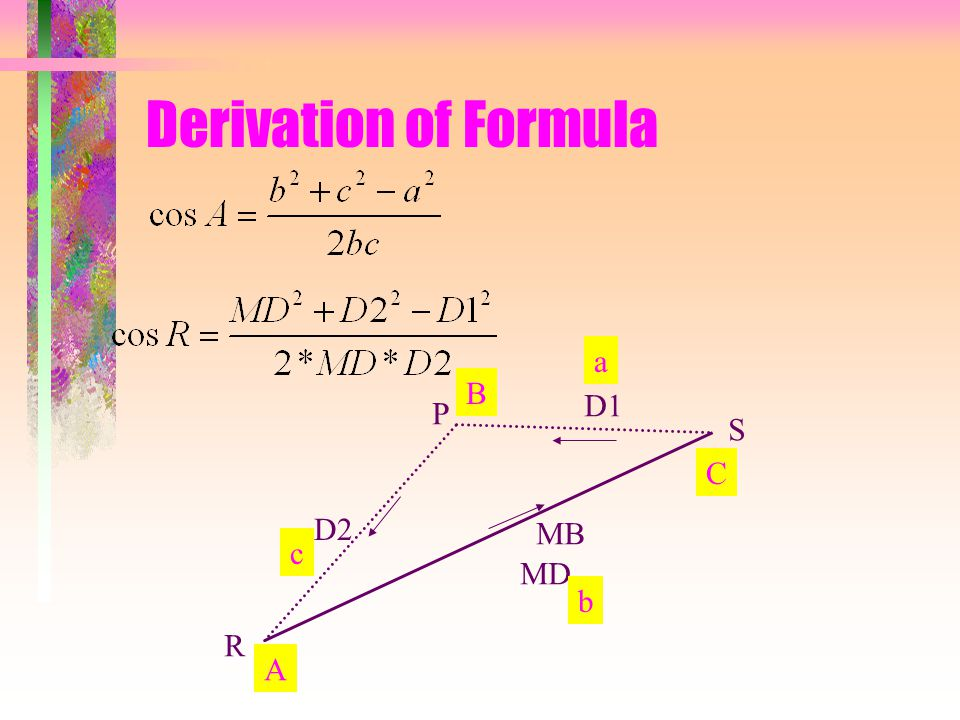 Derivation of Formula R S P D2 MB MD D1 A B C a b c