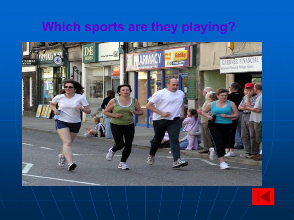 Which sports are they playing?
