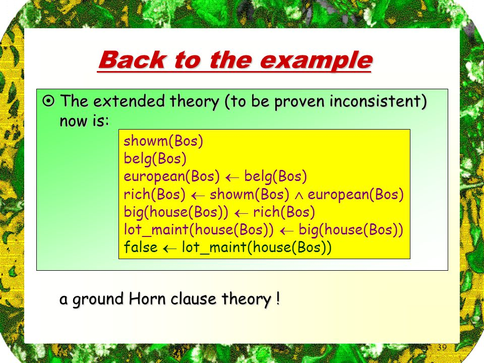 39 Back to the example  a ground Horn clause theory .