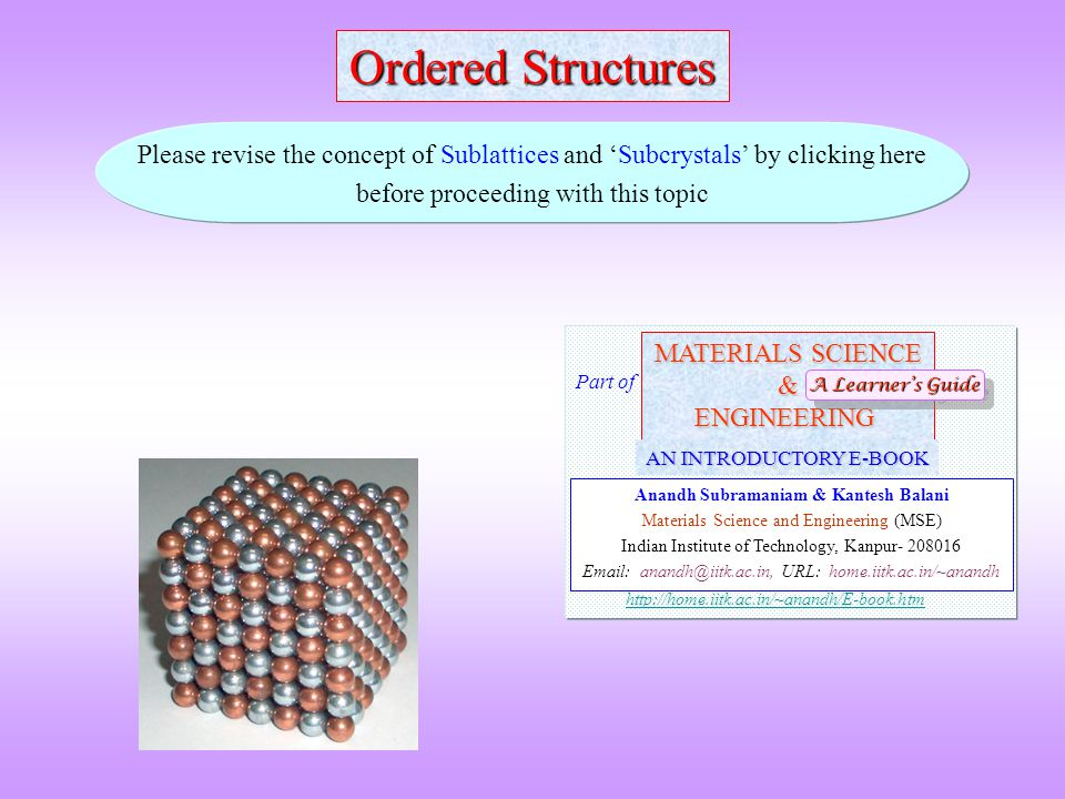  Often the term superlattice # and ordered structure is used interchangeably.