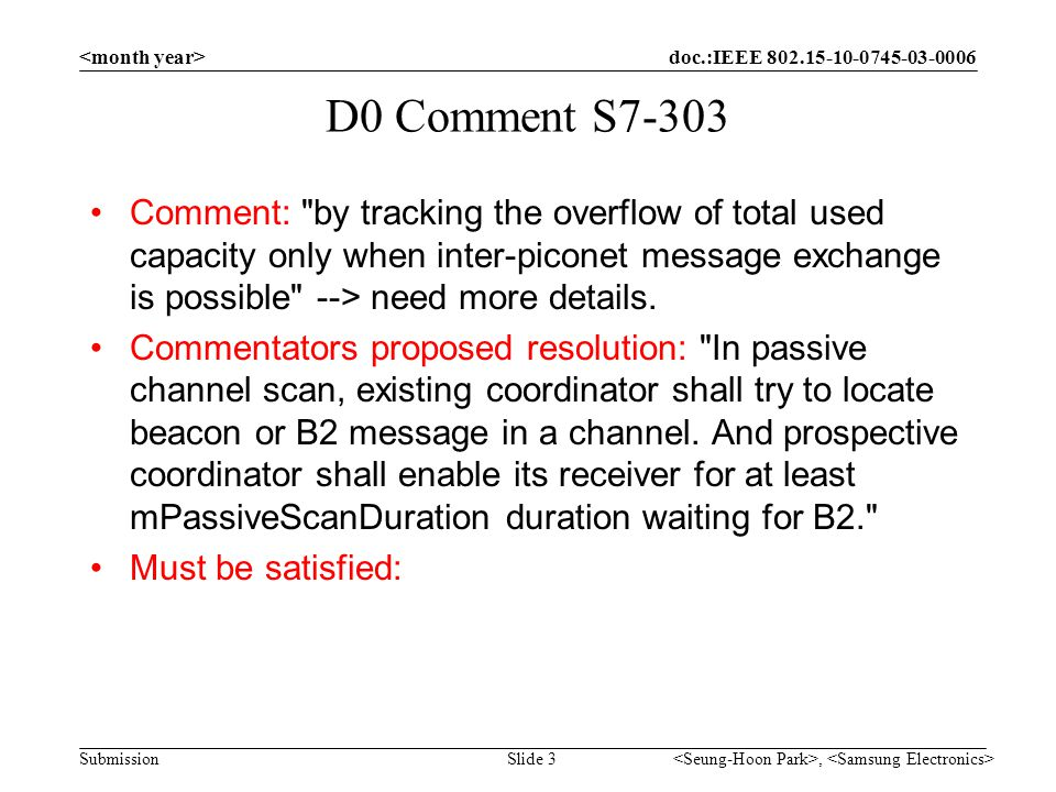 doc.:IEEE 802.15-10-0745-03-0006 Submission Slide 4 Proposed Resolution Accepted in principle.