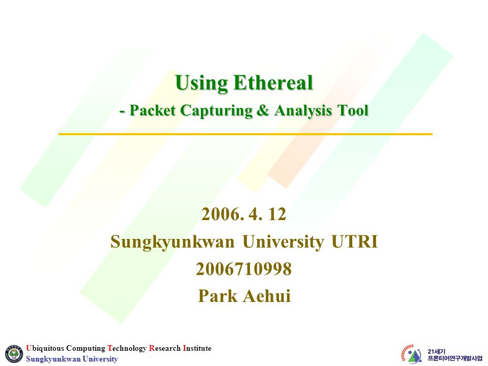 # 12 Ubiquitous Computing Technology Research Institute Sungkyunkwan University Filter toolbar  Quickly edit and apply display filters  Filter Bring up the filter construction dialog  Expression..