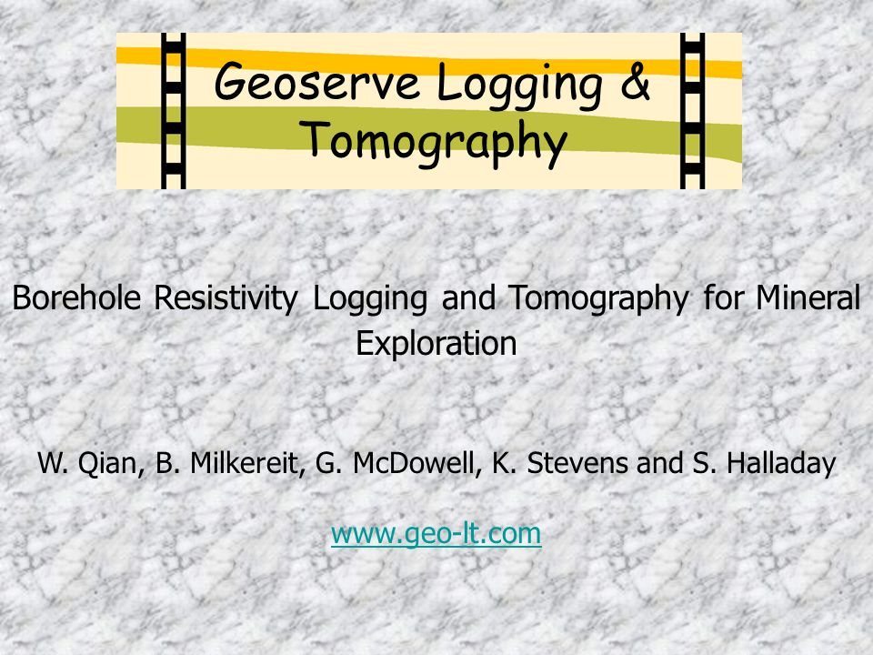Borehole Resistivity Logging and Tomography for Mineral Exploration W.