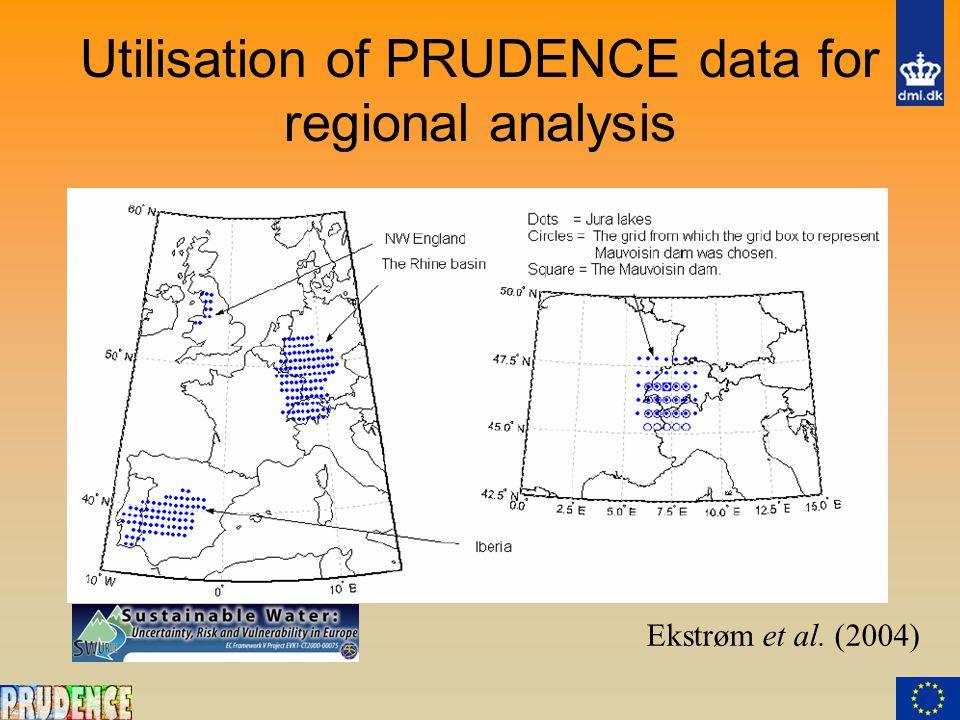 Utilisation of PRUDENCE data for regional analysis Ekstrøm et al. (2004)