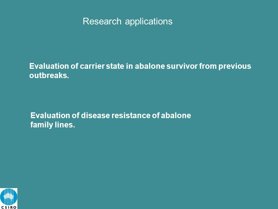 Evaluation of disease resistance of abalone family lines.