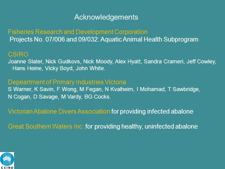 Acknowledgements Fisheries Research and Development Corporation Projects No.
