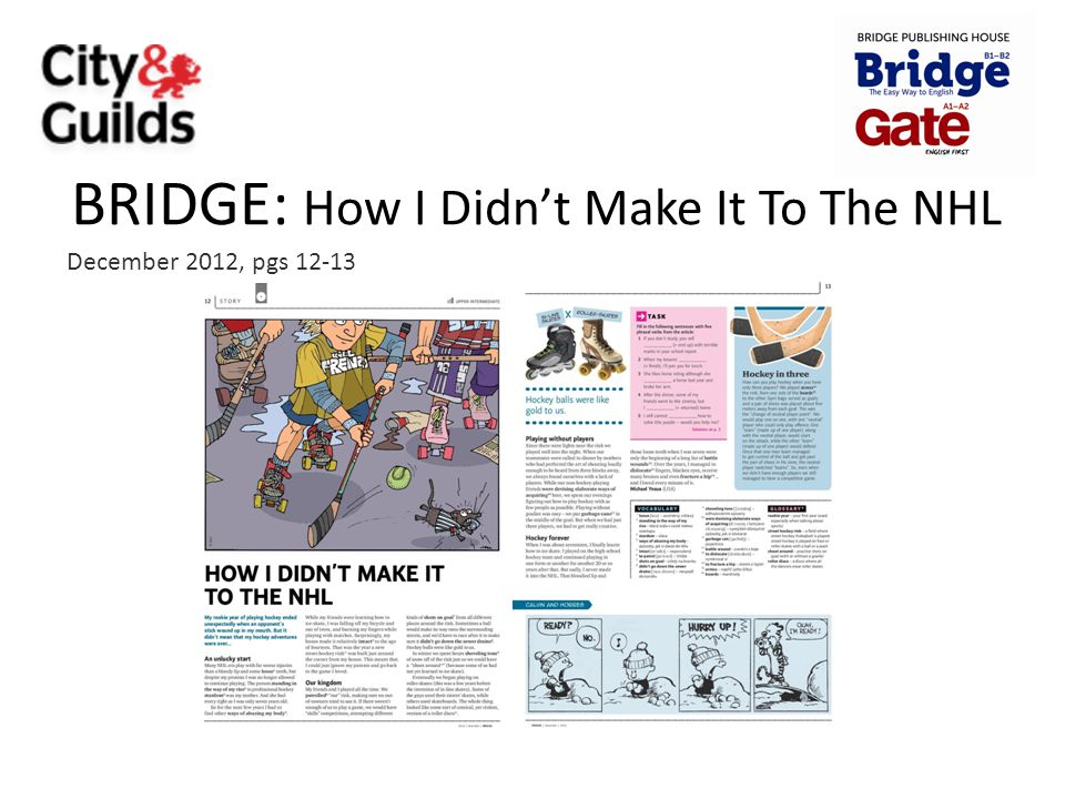 BRIDGE: How I Didn't Make It To The NHL December 2012, pgs 12-13