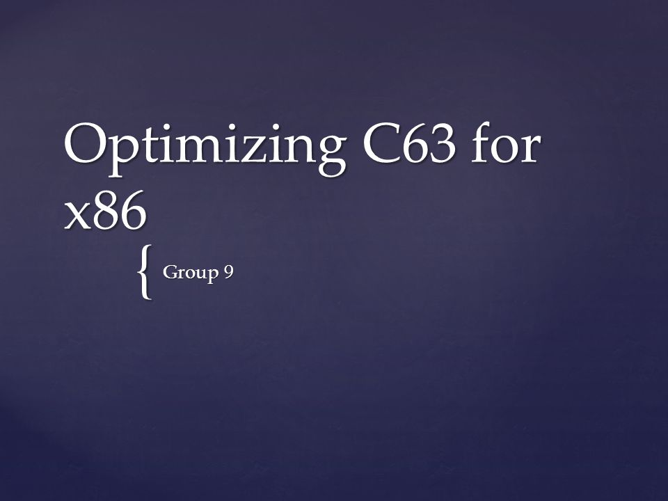 { Optimizing C63 for x86 Group 9