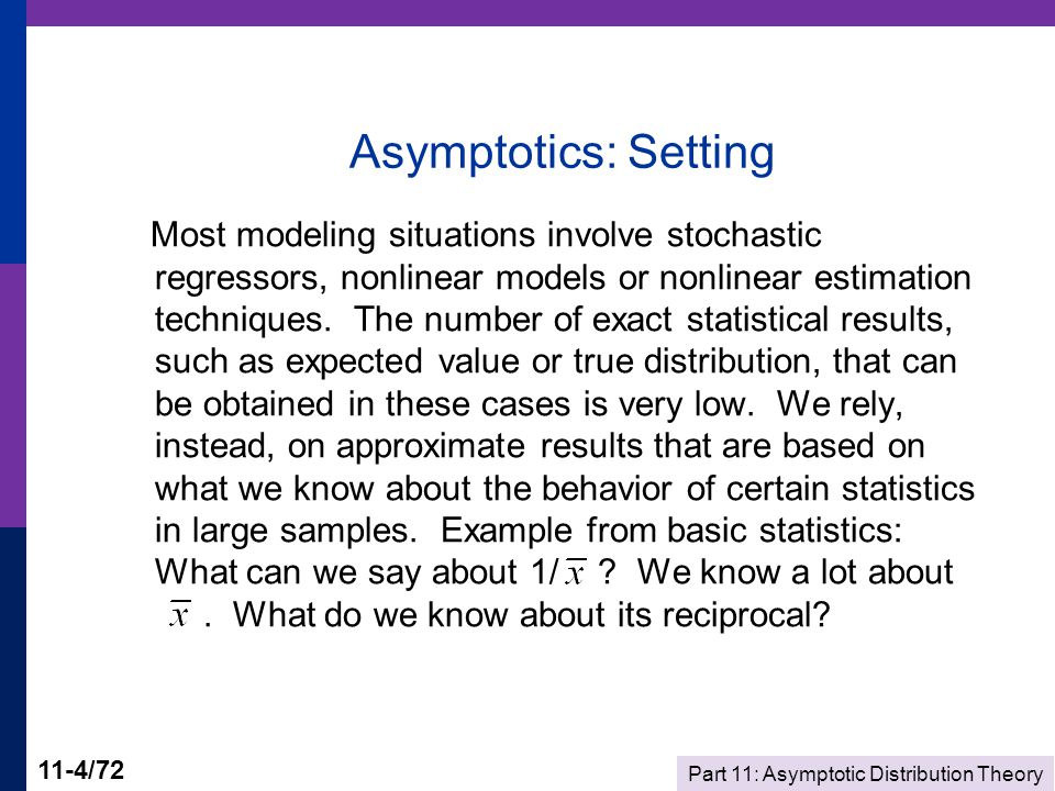 Part 11: Asymptotic Distribution Theory 11-35/72 Limiting Distribution: Testing for Normality