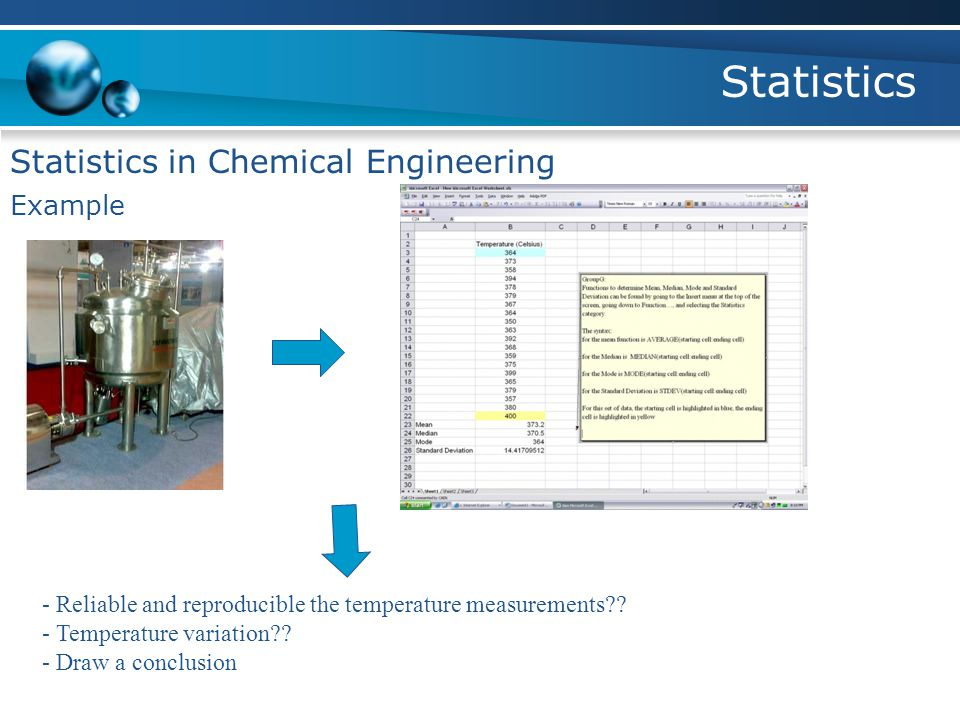 Statistics Statistics in Chemical Engineering Example - Reliable and reproducible the temperature measurements?.