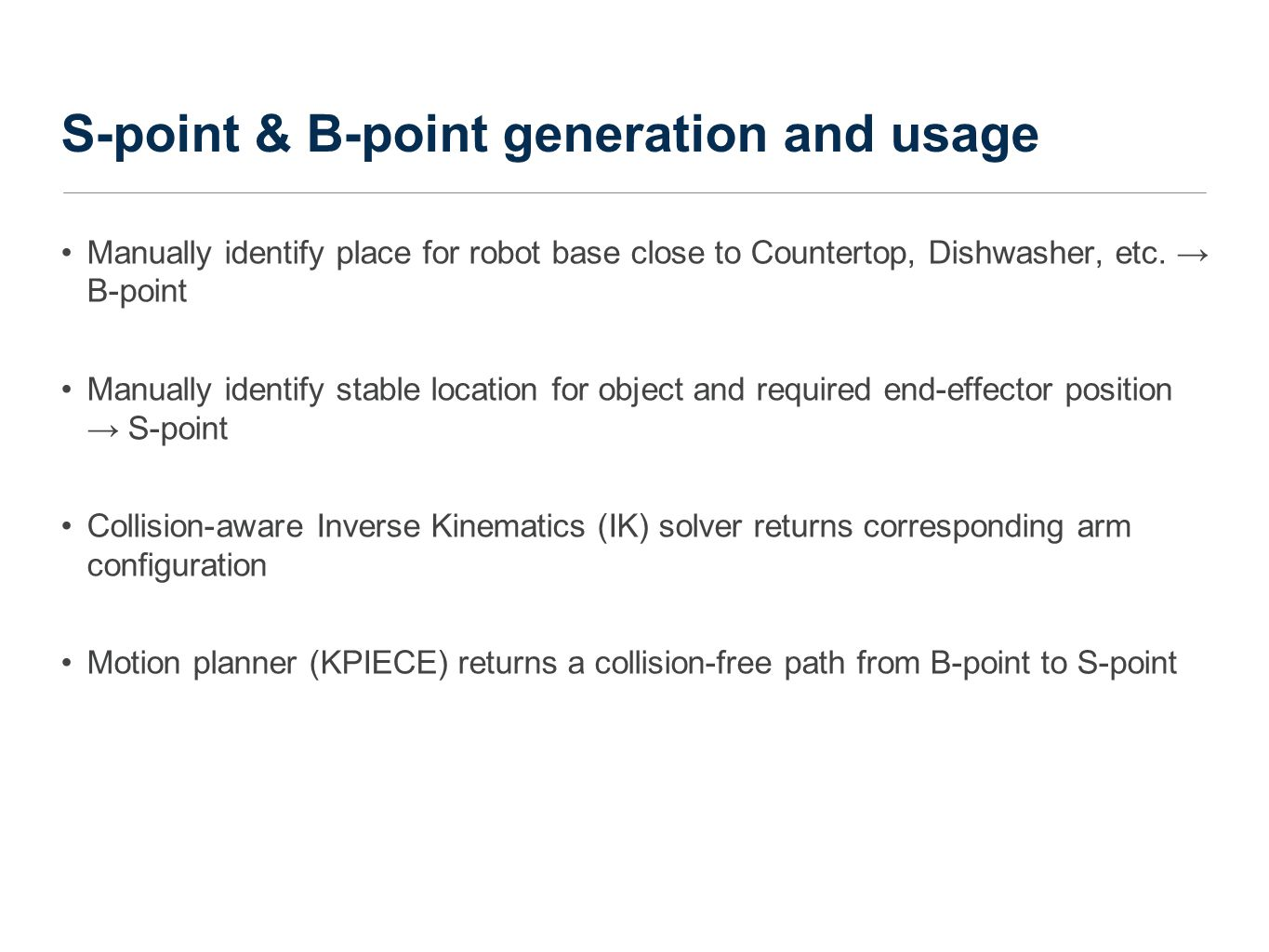 S-point & B-point generation and usage Manually identify place for robot base close to Countertop, Dishwasher, etc.