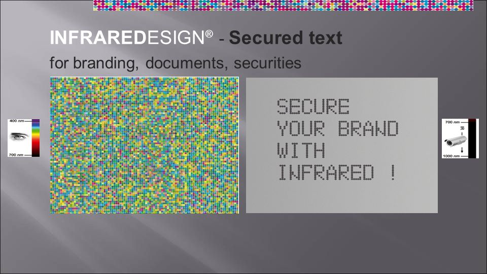 INFRAREDESIGN ® - Secured text for branding, documents, securities