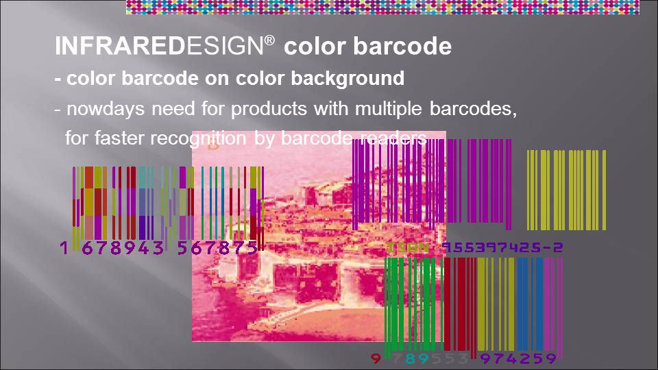 INFRAREDESIGN ® color barcode - color barcode on color background - nowdays need for products with multiple barcodes, for faster recognition by barcode readers