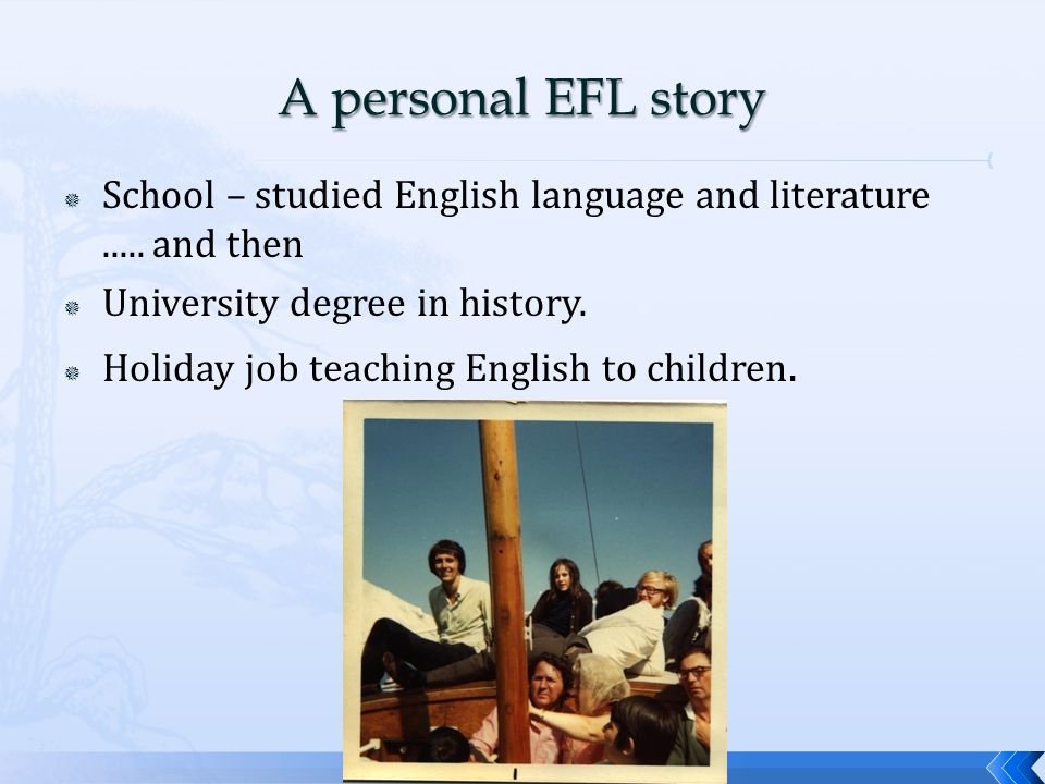  School – studied English language and literature.....