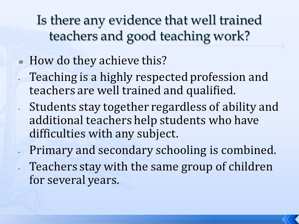  Four Pillars of Teaching 1.Learning to know-knowledge 2.