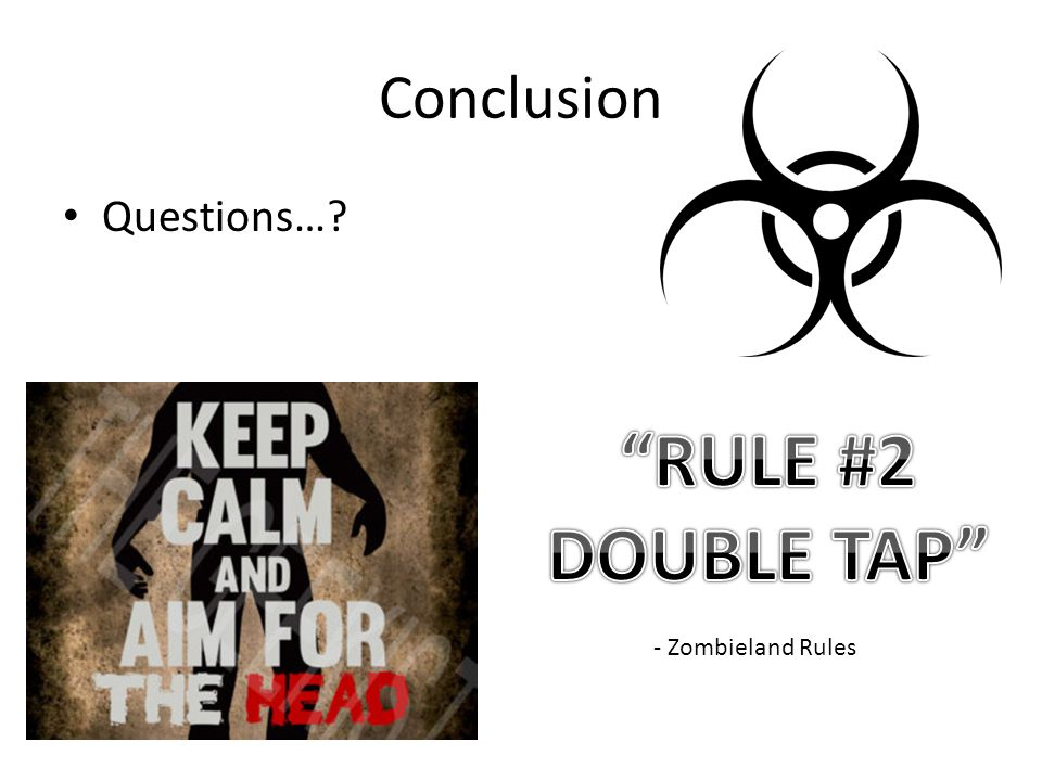 Conclusion Questions… - Zombieland Rules