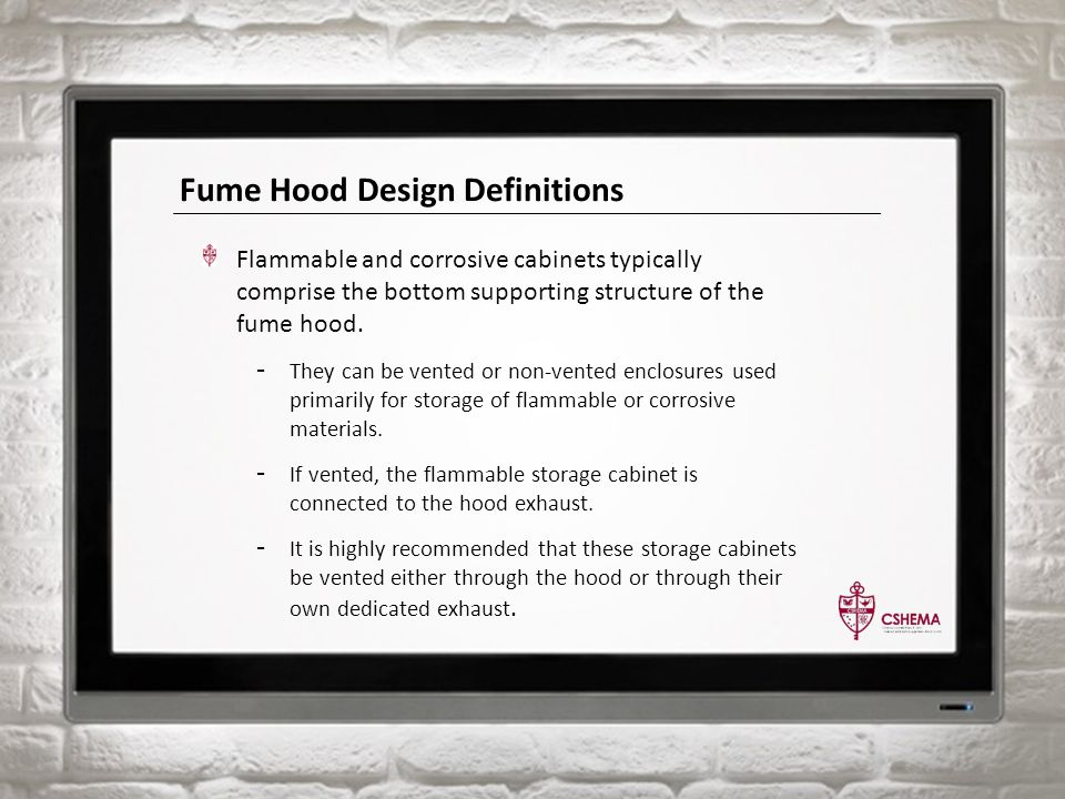 Fume Hood Design Definitions Flammable and corrosive cabinets typically comprise the bottom supporting structure of the fume hood.