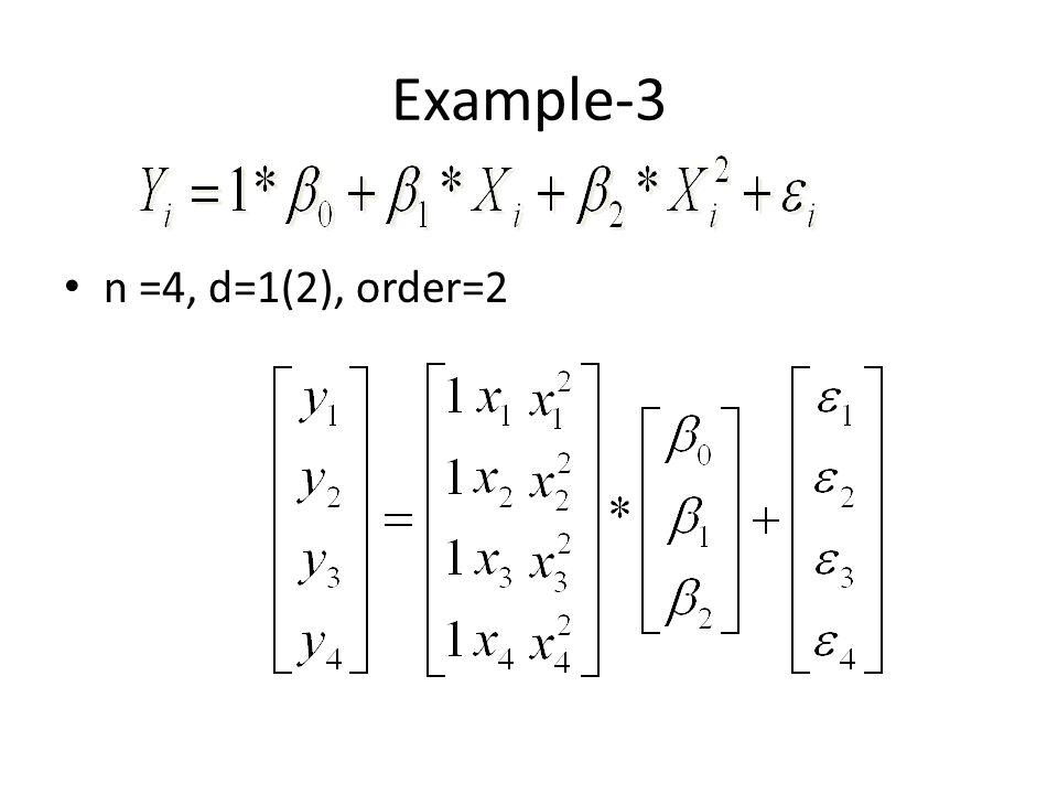 Example-3 n =4, d=1(2), order=2