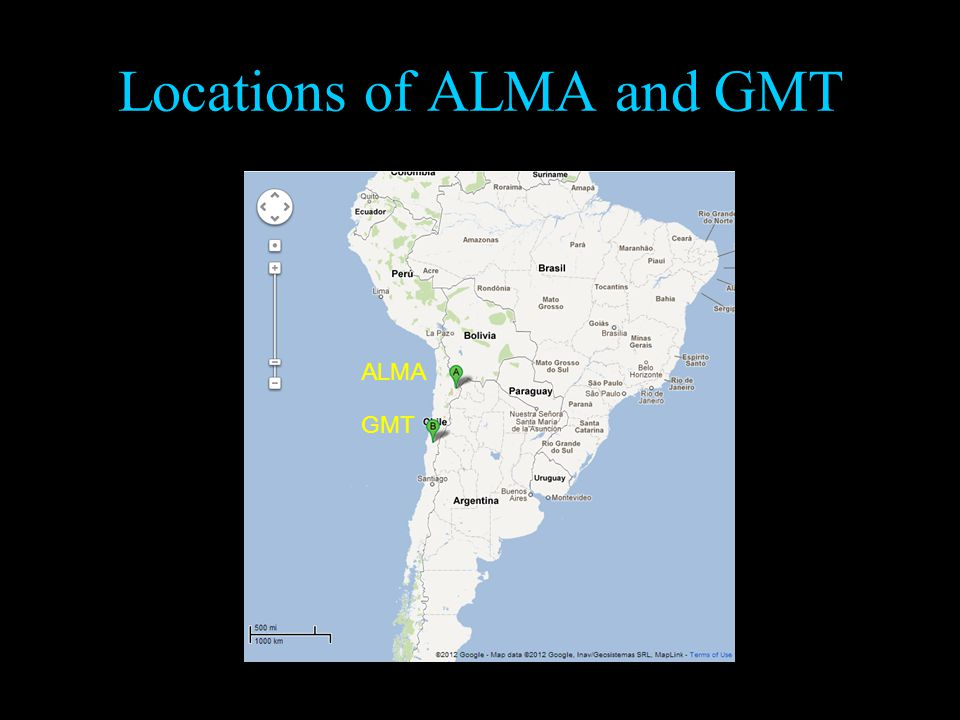 Locations of ALMA and GMT ALMA GMT