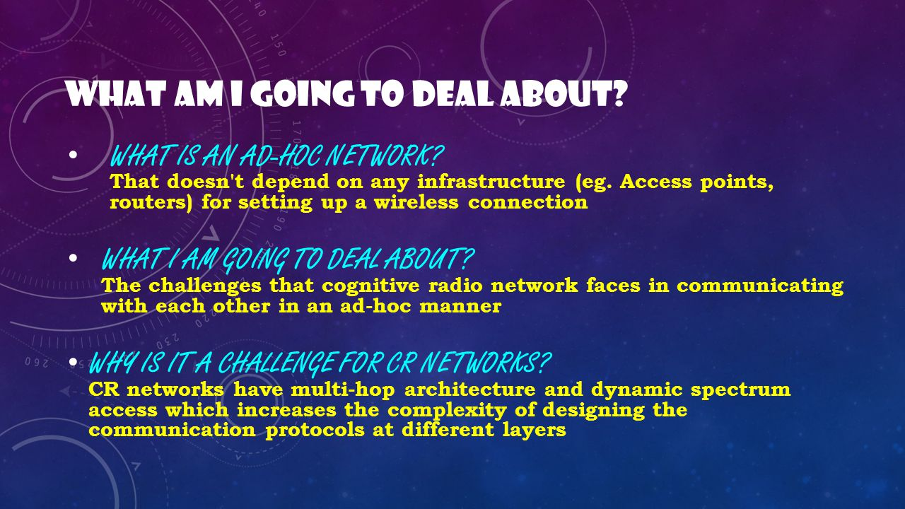 WHAT AM I GOING TO DEAL ABOUT.WHAT IS AN AD-HOC NETWORK.