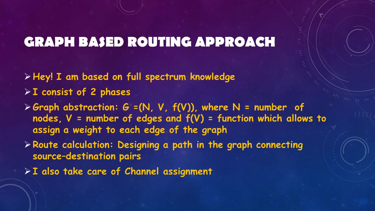 GRAPH BASED ROUTING APPROACH  Hey.