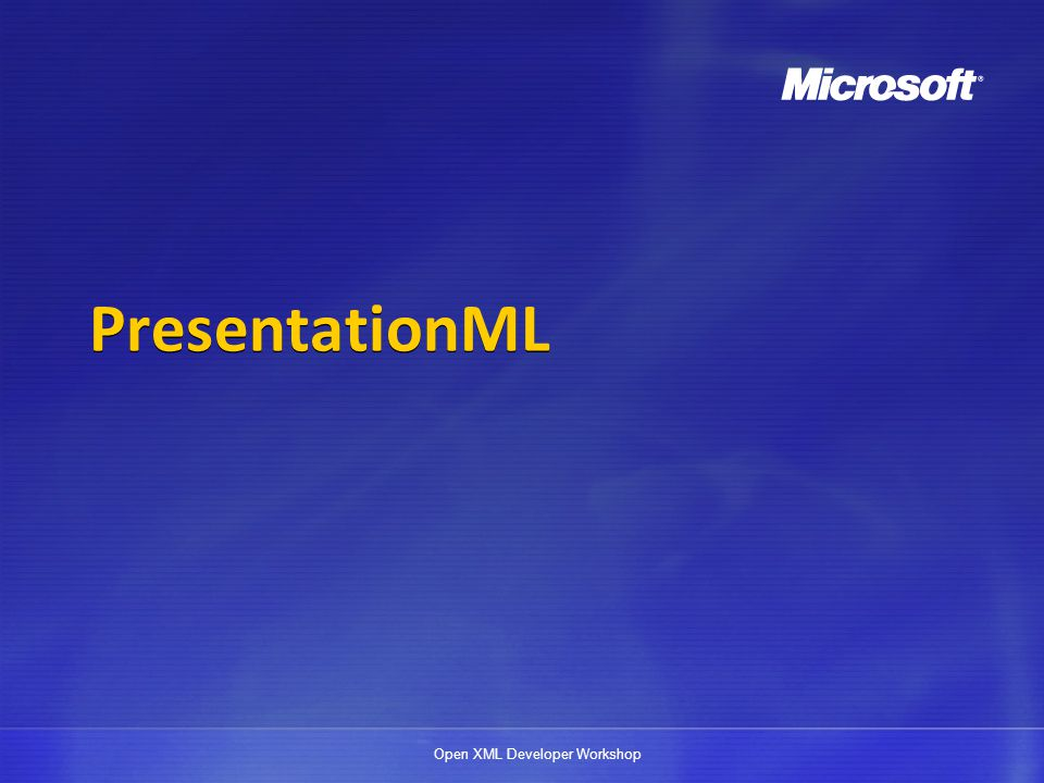 Open XML Developer Workshop Disclaimer The information contained in this slide deck represents the current view of Microsoft Corporation on the issues discussed as of the date of publication.