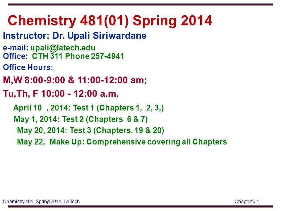 Chapter 6-32 Chemistry 481, Spring 2014, LA Tech a 1 orbital of H 2 O