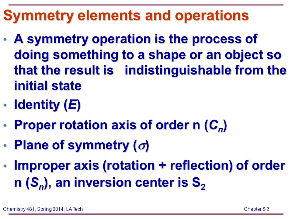 Chapter 6-27 Chemistry 481, Spring 2014, LA Tech Meso-Tartaric Acid