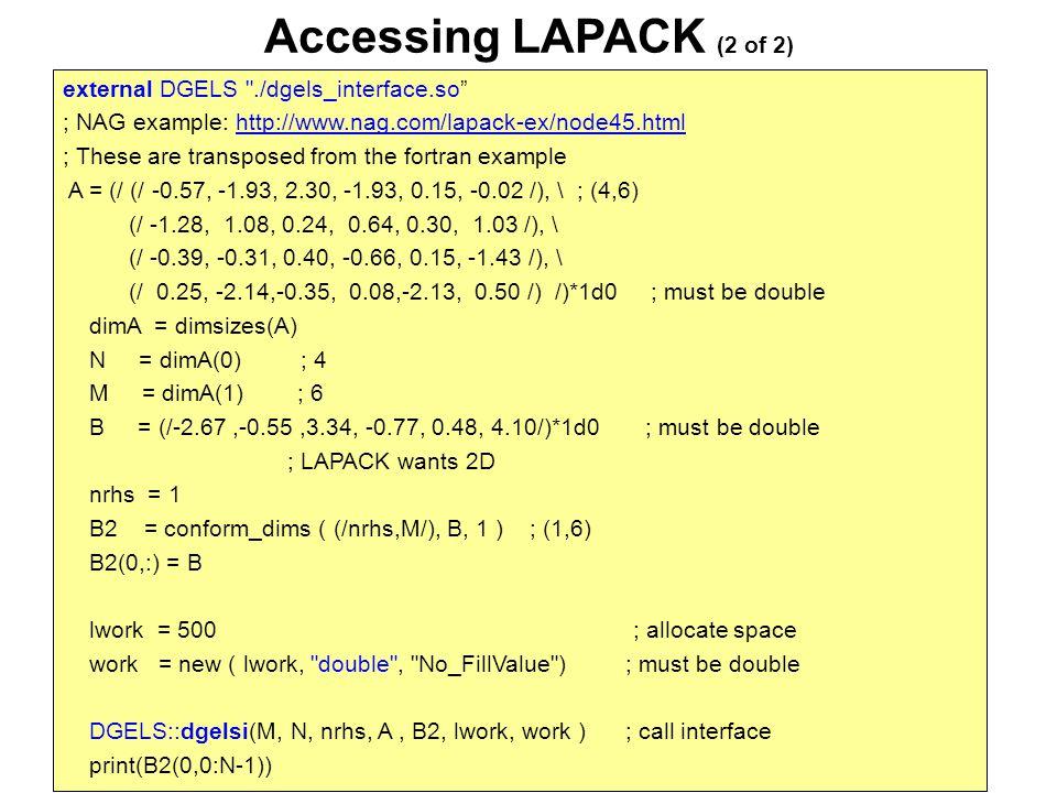 Accessing LAPACK (2 of 2) external DGELS