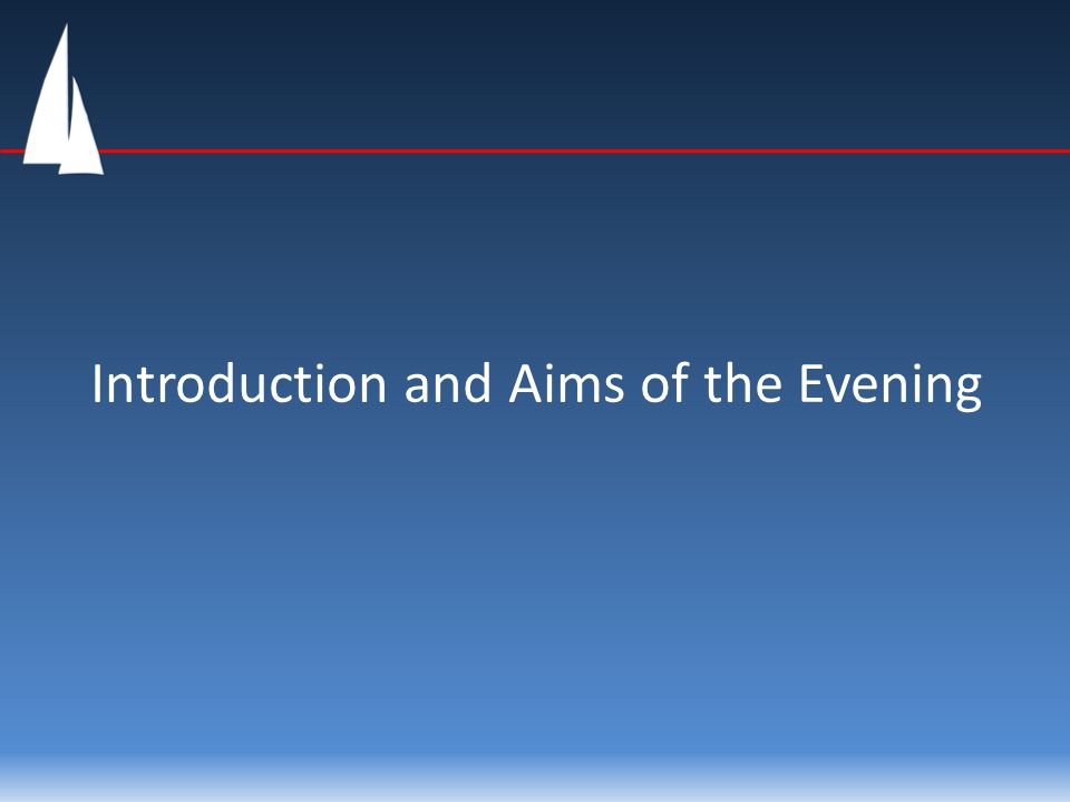 Introduction and Aims of the Evening