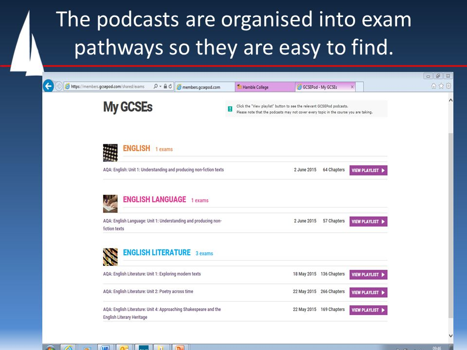 The podcasts are organised into exam pathways so they are easy to find.