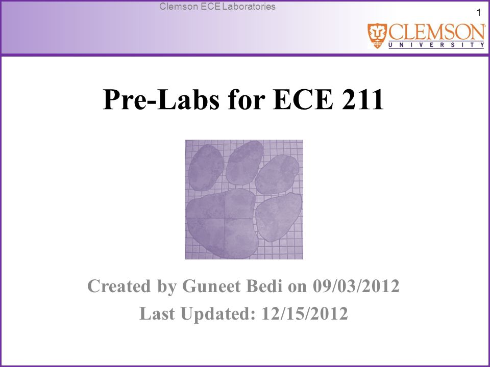52 Clemson ECE Laboratories Lab 2-Student Tasks Students are required to submit a lab report on this experiment.