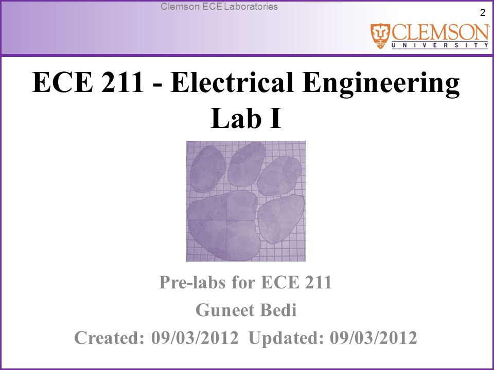 33 Clemson ECE Laboratories Use of Laboratory Instruments-Voltmeter Voltmeters are used to measure the potential difference between two points.