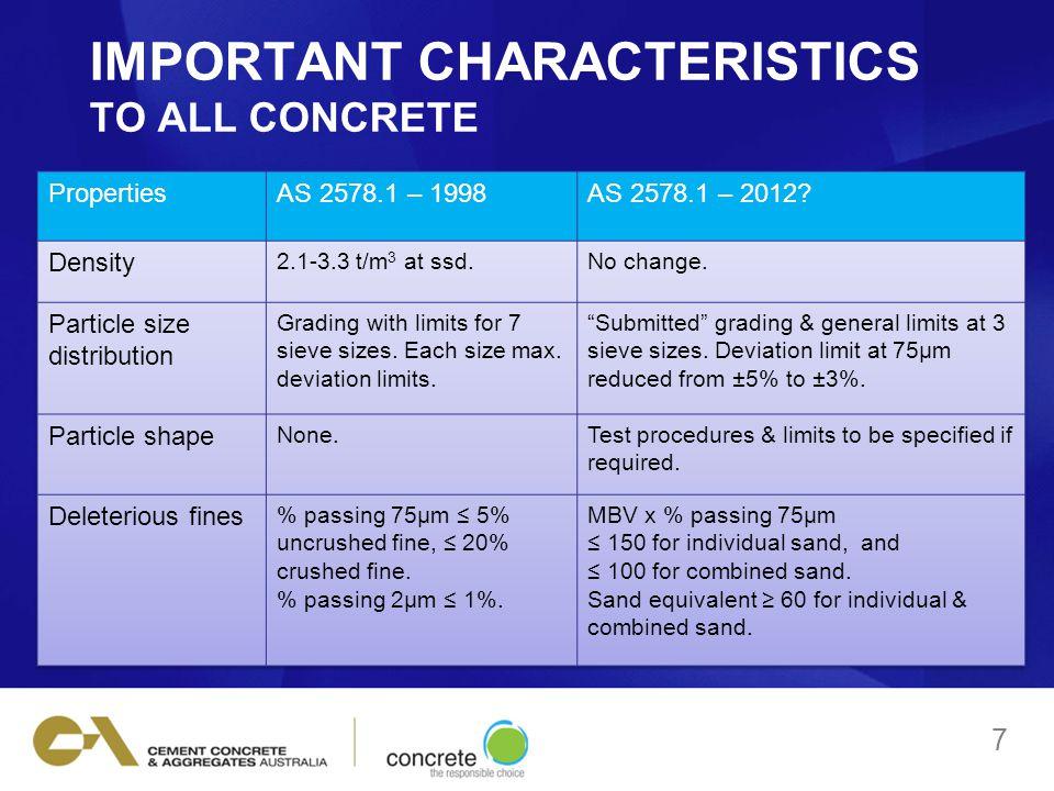 IMPORTANT CHARACTERISTICS TO ALL CONCRETE 7