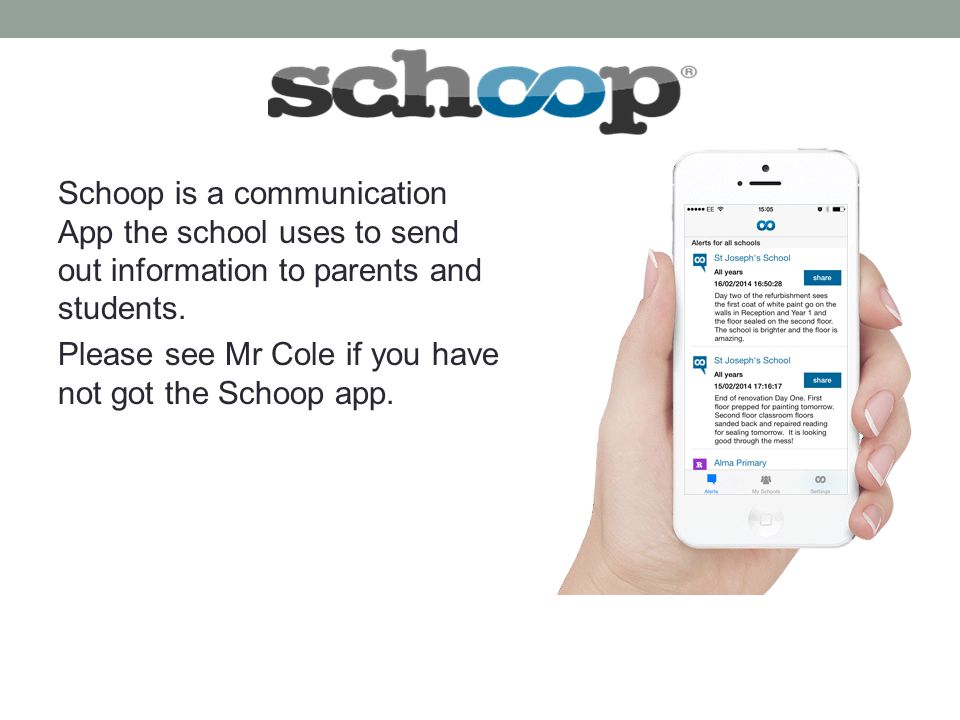 Schoop is a communication App the school uses to send out information to parents and students.